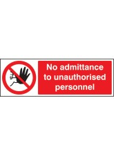 No Admittance to Unauthorised Personnel