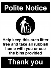 Polite Notice - Keep this area litter free