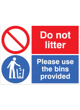 Do not Litter - Please use the bins provided