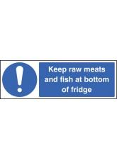 Keep Raw Meats and Fish At Bottom of Fridge