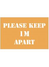 Please Keep  Apart Stencil - 1m / 2m / Generic Distance Options