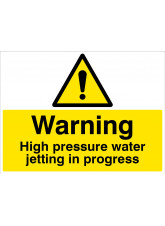 Warning - High pressure water jetting in progress